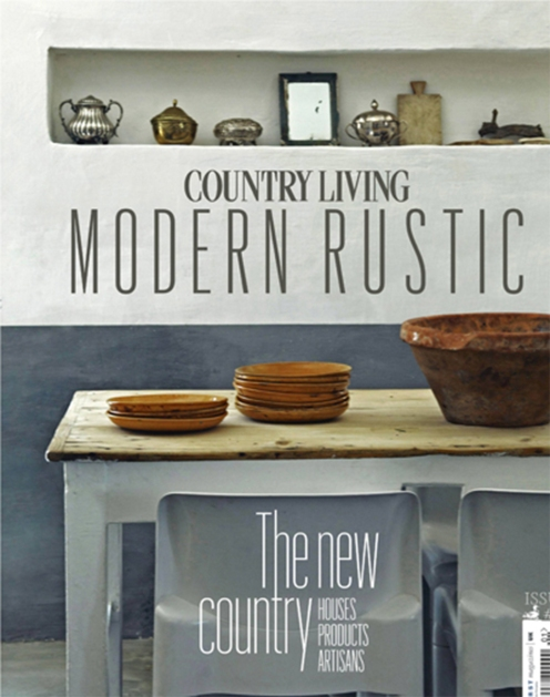 Country Living Modern Rustic Issue 1